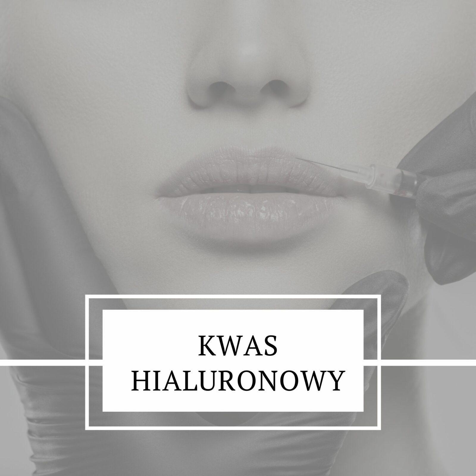 kwas hialuronowy poznań, powiększanie ust poznań